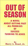 Out of Season, Harry A. Deuel, 0759638578