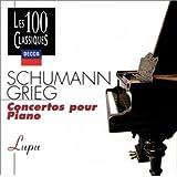 Grieg / Schumann: Piano Concertos