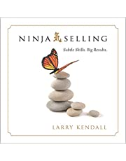 Ninja Selling: Subtle Skills. Big Results.
