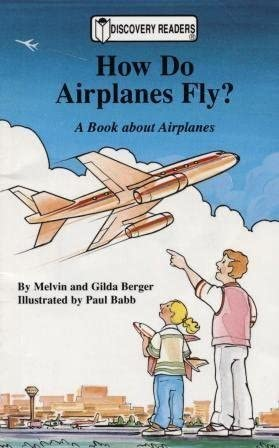 How airplanes fly how do airplanes fly a book about airplanes discovery readers fandeluxe Choice Image
