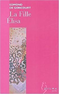 La fille Élisa par Goncourt