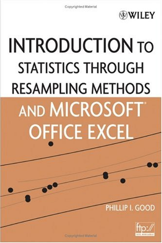 Introduction to Statistics Through Resampling Methods and Microsoft Office Excel Pdf
