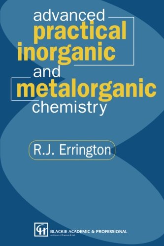 Advanced Practical Inorganic and Metalorganic Chemistry -