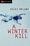 A Winter Kill (Rapid Reads)