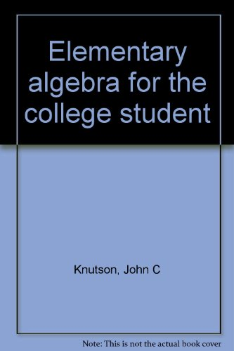 Elementary algebra for the college student