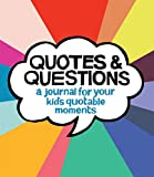 Best Books For Expecting Dads - Quotes & Questions: A Journal for Your Kid's Review