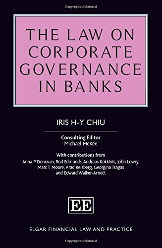 The Law on Corporate Governance in Banks (Elgar Financial Law and Practice series)
