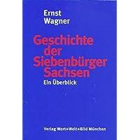 Geschichte der Siebenbürger Sachsen: Ein Überblick