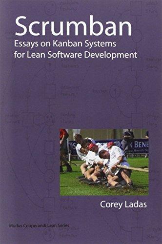 Scrumban - Essays on Kanban Systems for Lean Software Development (Modus Cooperandi - Software Kanban