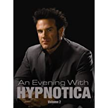 An Evening With Hypnotica Volume 2 - Part 3 of 6