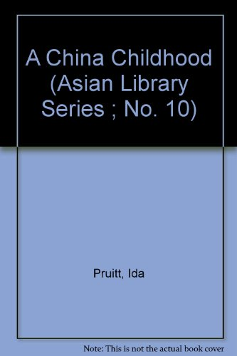 A China Childhood (Asian Library Series, No. 10)