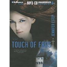 [(Touch of Frost )] [Author: Jennifer Estep] [Feb-2013]