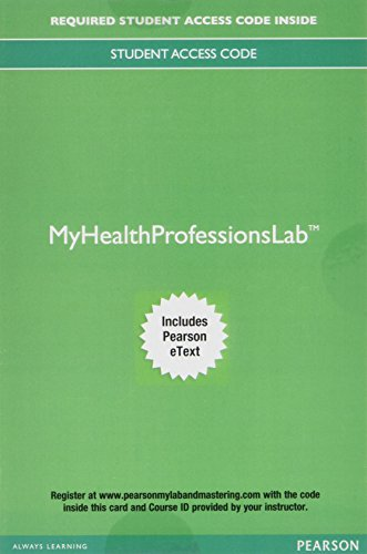 MyLab Health Professions with Pearson etext - Access Card - for Pearson's Comprehensive Medical Assisting: Administrative and Clinical Competencies
