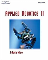 Applied Robotics II by Edwin Wise (2002-12-17)
