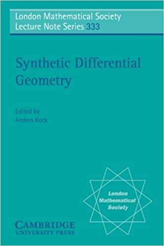 Synthetic Differential Geometry (London Mathematical Society Lecture Note Series)