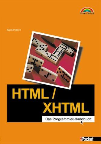 HTML/XHTML - M+T Pocket Das Programmier-Handbuch (Office Einzeltitel)
