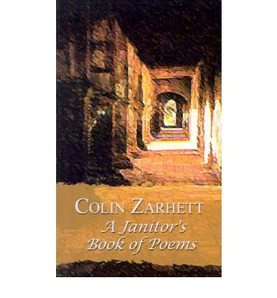 Download [(A Janitor's Book of Poems)] [Author: Colin Zarhett] published on (November, 2001) PDF