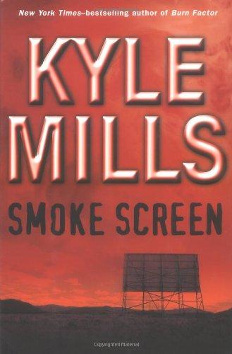 Smoke Screen (Mills, Kyle)
