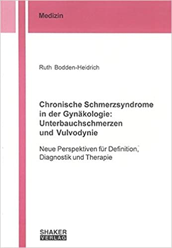 Amazon Fr Chronische Schmerzsyndrome In Der Gynakologie