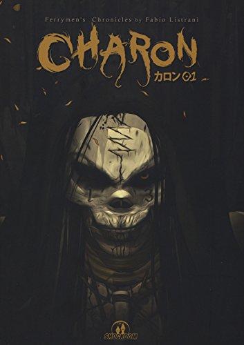 Charon. Ferrymen's Chronicles: 1