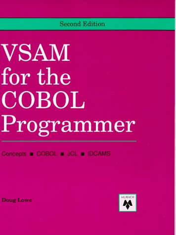VSAM for the COBOL Programmer
