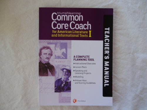 Common Core Coach for American Literature and Informational Texts I, Teacher's Manual