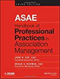 img - for ASAE Handbook of Professional Practices in Association Management book / textbook / text book