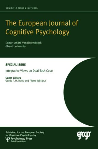 Integrative Views on Dual-task Costs: A Special Issue of the European Journal of Cognitive Psychology (Special Issues of