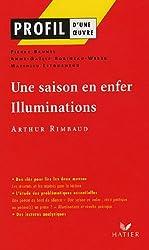 Une saison en enfer. Illuminations de Arthur Rimbaud