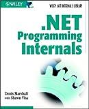 .Net Programming Internals (Project Management/Microsoft .Net)