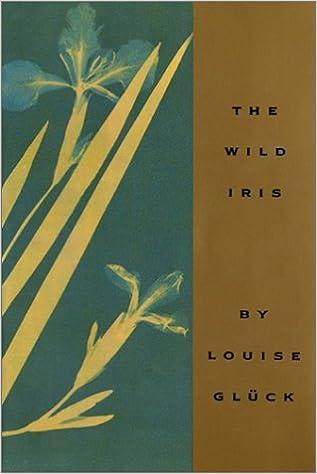 The Wild Iris: Amazon.it: Gluck, Louise: Libri in altre lingue