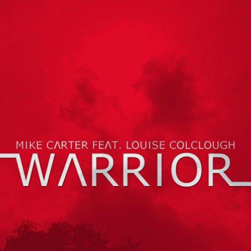 Warrior (feat. Louise Colclough)