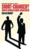 img - for Short-Changed?: South Africa since Apartheid (Ohio Short Histories of Africa) book / textbook / text book