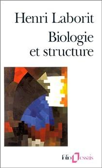 Biologie et structure par Laborit