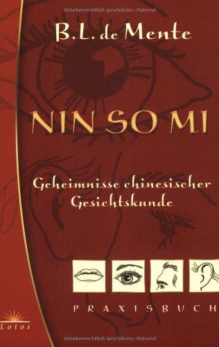Nin So Mi: Geheimnisse chinesischer Gesichtskunde - Praxisbuch