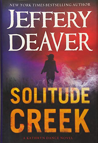 Solitude Creek (A Kathryn Dance Novel)