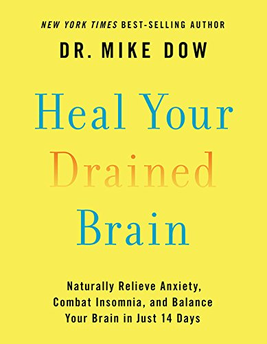 Heal Your Drained Brain: Naturally Relieve Anxiety, Combat Insomnia, and Balance Your Brain in Just 14 Days cover