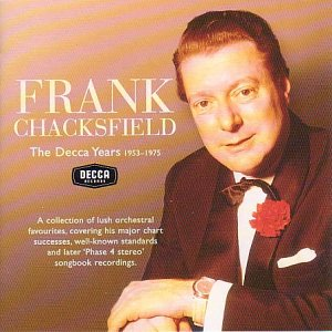 Free Frank Chacksfield The Decca Years 1953-1975