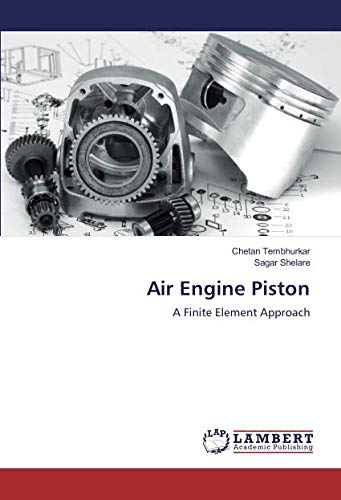 Air Engine Piston: A Finite Element Approach