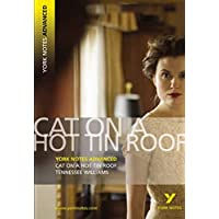 Cat on a Hot Tin Roof: York Notes
