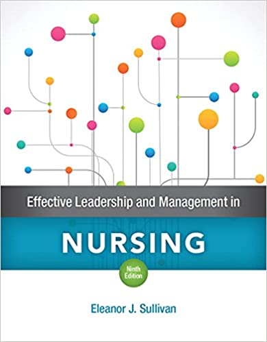 Book Effective Leadership and Management in Nursing Plus MyLab Nursing with Pearson eText -- Access Card Package (9th Edition)