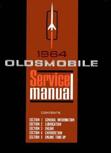 1964-oldsmobile-factory-repair-shop-service-manual-includes-f-85-cutlass-442-deluxe-vista-cruiser-je