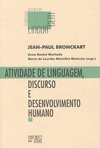 Atividade de Linguagem, Discurso e Desenvolvimento Humano