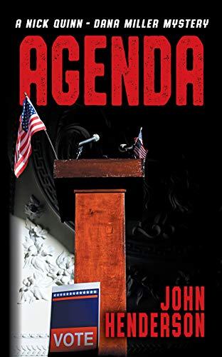 Agenda (A Nick Quinn - Dana Miller Mystery Book 4)