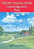 img - for Short Walks from Cambridgeshire Pubs (Pub Walks) by Jean Pratt (1996-05-23) book / textbook / text book