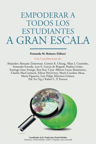 Empoderar a Todos los Estudiantes a Gran Escala (Spanish Edition) [Fernando Reimers] (Tapa Blanda)