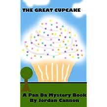 The Great Cupcake (Pan Da Mystery Book Series 1)