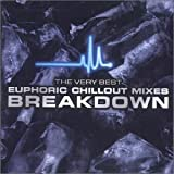 The Very Best Euphoric Chillout Mixes Breakdown