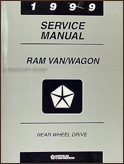 1999 Dodge Ram Van & Wagon Repair Shop Manual Original B1500-B3500 Dodge Ram Van Wagon