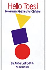 Hello Toes!: Movement Games for Children, Ages 1-5 Paperback